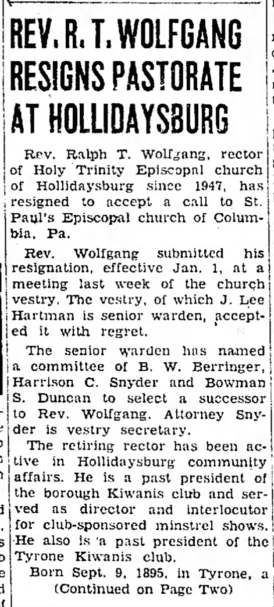 Rev. R. T. Wolfgang Resigns from Hollidaysburg Church pg. 1 -