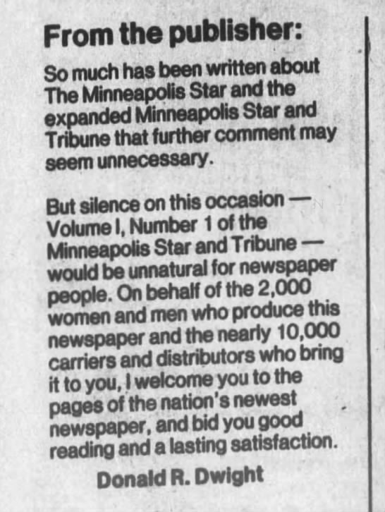 From the first issue of the combined Star and Tribune - From the publisher: So much has been written...