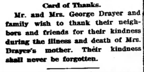 Card of Thanks for George Drayers Mother. -