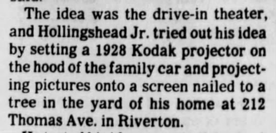Hollingsworth tested the idea for a drive-in theater with a Kodak projector -