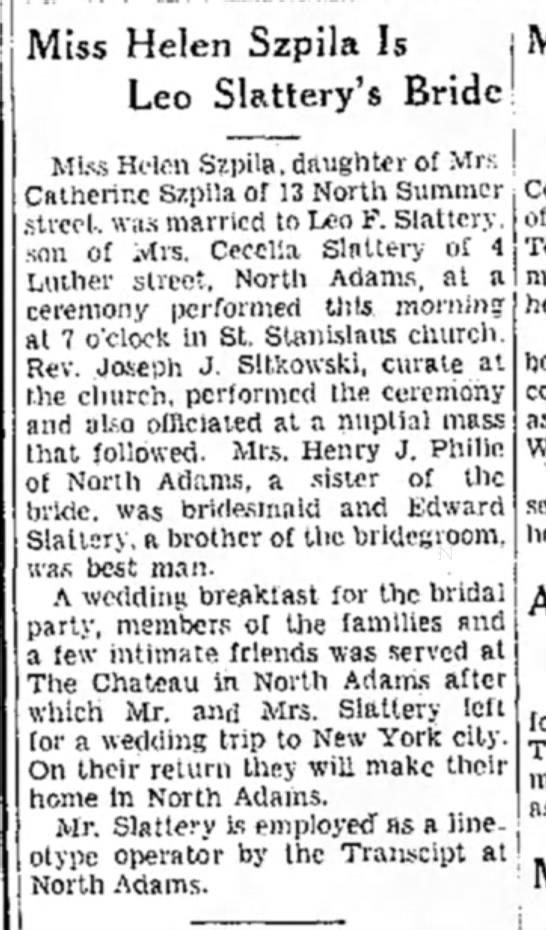 - Miss Helen Szpila Is Leo Slattery's Bride Miss...