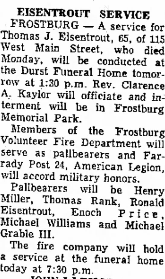 Eisentrout, Thomas James Jr.  Obituary, Burial   Nov 21, 1974  Frostburg Memorial Park.  -