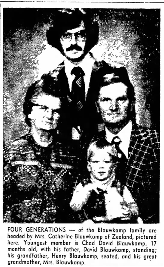 4 Gen Blauwkamp photo..Catherine, Henry, David & Chad David 1976 - j Wednesday [ FOUR GENERATIONS -- of the...