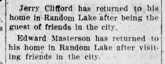 Jerry Clifford/Edward Masterson of Random Lake - return from their visits -