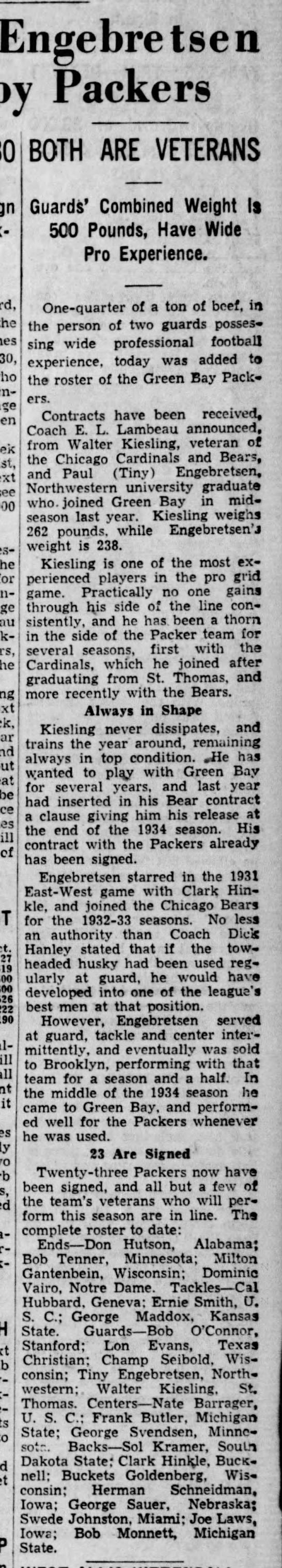 Kiesling, Engbretsen Signed by Packers -