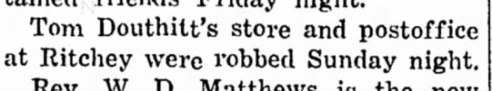 Tom Douthitt's store robbed.