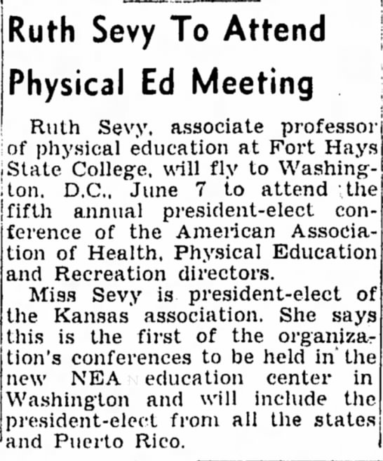 Ruth Sevy to Attend Phys Ed Meeting - Hays Daily News 26 May 1959 - Ruth Sevy To Attend Physical Ed Meeting Ruth...