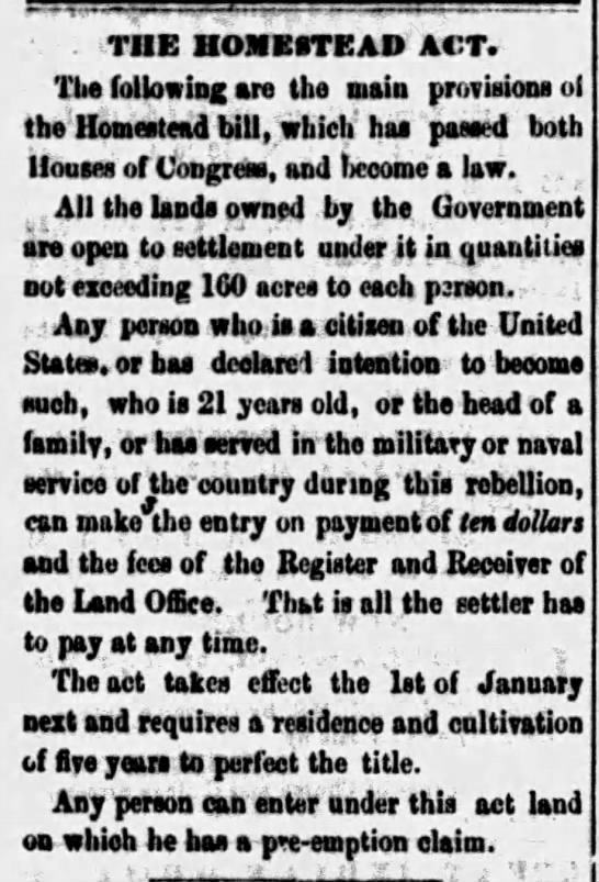 Congress passes the Homestead Act of 1862; Article gives general details about the requirements -