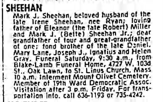 Son of John Sheehan & Nellie Margaret Sheridan and brother of Mary Katherine Sheehan O'Donnell -