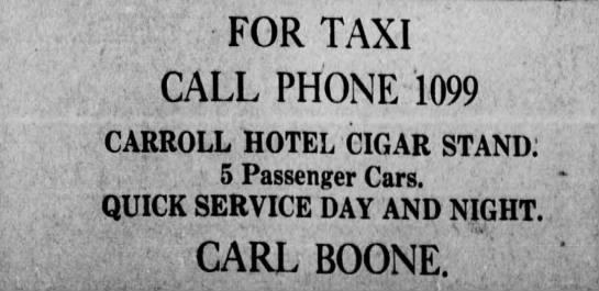 Carl Boone had a taxi service Vicksburg Evening Post, 28 Jan 1921 -