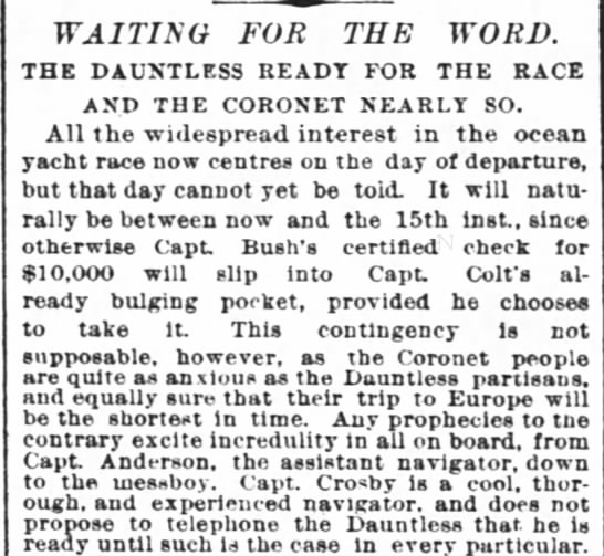 ocean yacht race around March 15 1887 - Capt Anderson, a Capt Crosby - WAITING FOR THE WORD. THE DAUNTLESS READT FOR...