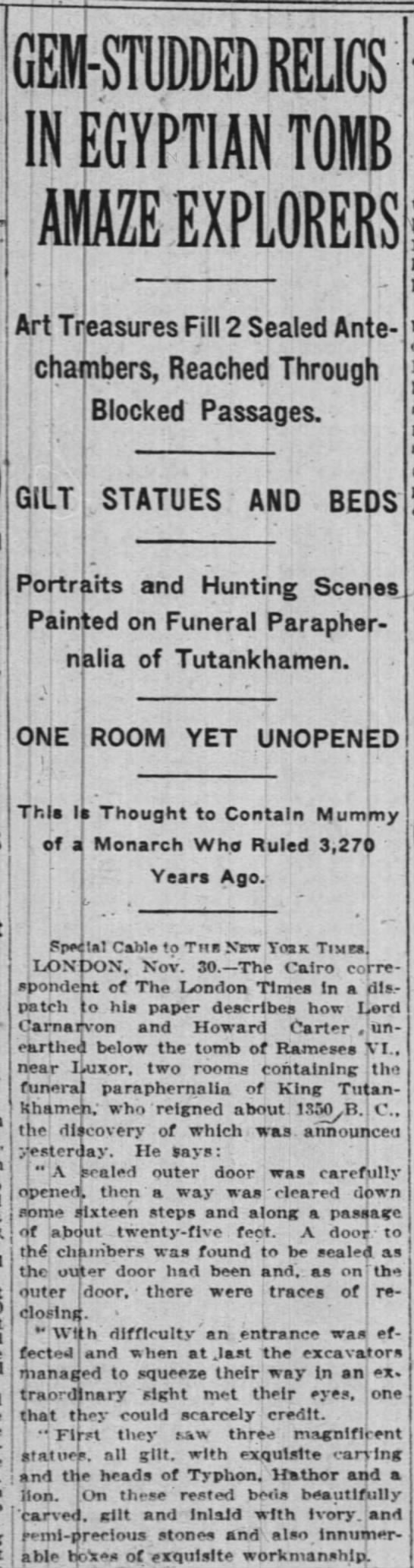 Today in 1922 : News of the discovery of the treasures of Old King Tut breaks out all over the world -