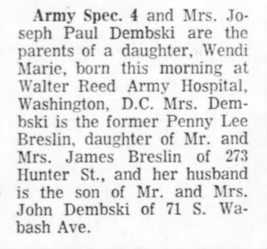 Daughter, Wendi Marie born at Walter Reed Hospital -