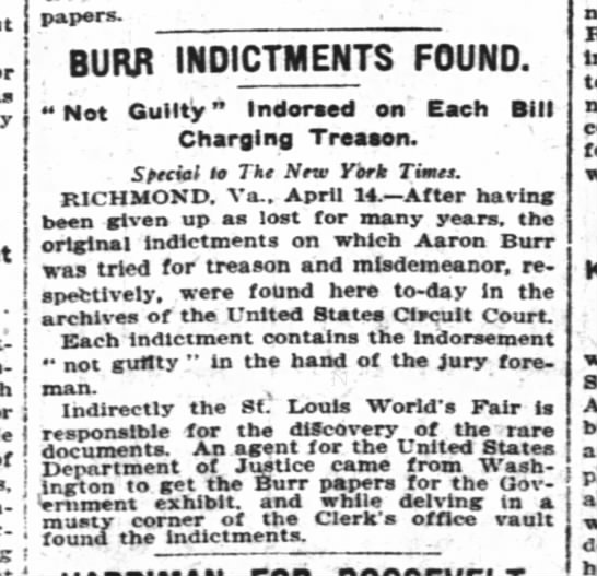 "- papers. ' BURR INDICTMENTS FOUND. ""Not Guilty""..."