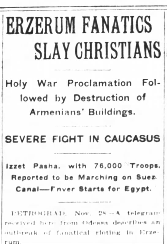 Nov 29, 1914 Sunday [2:7] Erzerum Fanatics Slay Christians -