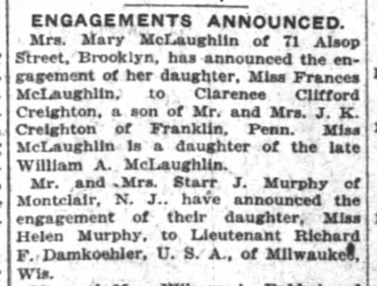 - ENGAGEMENTS ANNOUNCED. Mrs. Mary McLaughlin of...