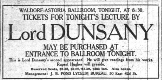 Dunsany 1919 Tour - WALDORF-ASTORIA TICKETS FOR Lord DUNSANY MAY....