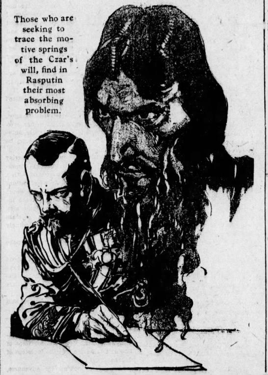 Rasputin and Czar Nicholas II, 1914 -