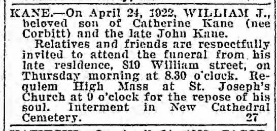 William Kane son of Catherine & late John Kane died 24 Apr 1922 -