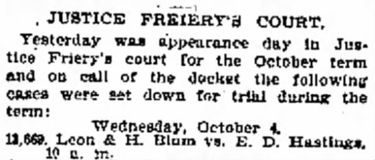 Justice Friery's Court in Galveston Texas Oct 3, 1893 -
