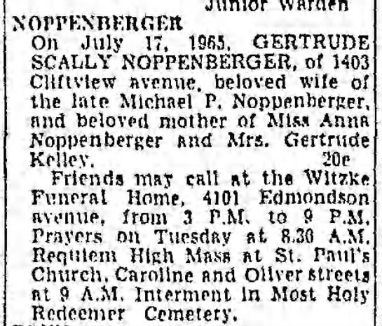 Gertrude Scally Noppenberger died 17 Jul 1965 -