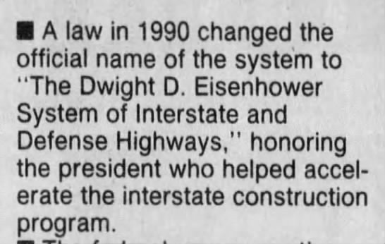 Interstate freeway system renamed after President Dwight D. Eisenhower -