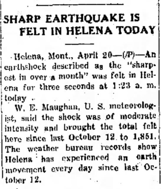 Helena aftershockThe Daily Inter LakeKalispell, MontanaApril 20, 1936Page 1, Column 5 -