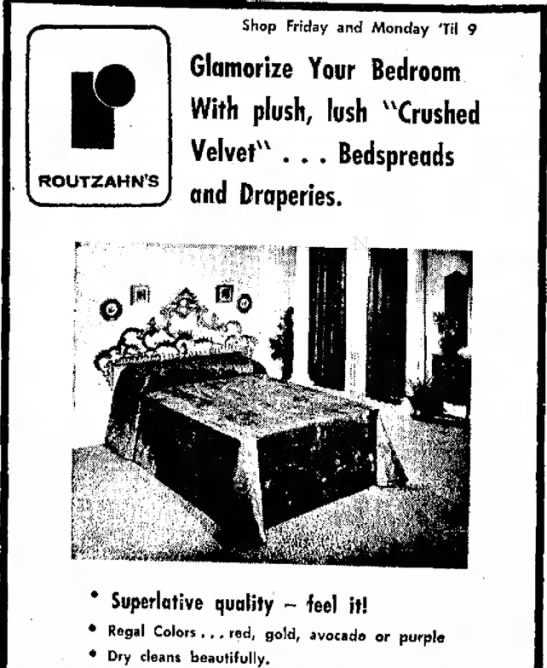 """""""Crushed Velvet"""" -- Bedspread Choice of the 70s - IT ROUTZAHN'S Shop Friday and Monday 'Til 9..."""