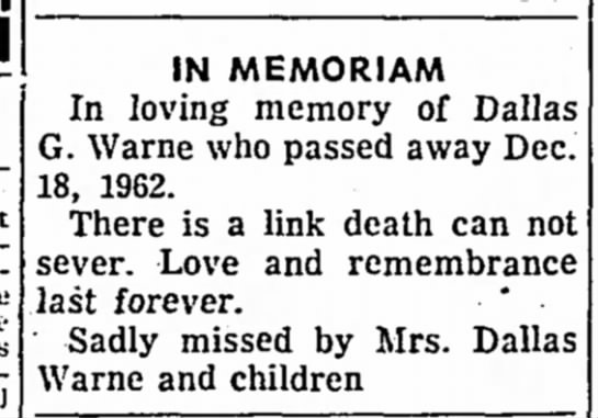 Tipton Tribune 17 Dec pg 5 col 4 - IN MEMORIAM In loving memory of Dallas G. Warne...