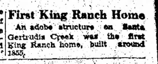 King Ranch - First House -