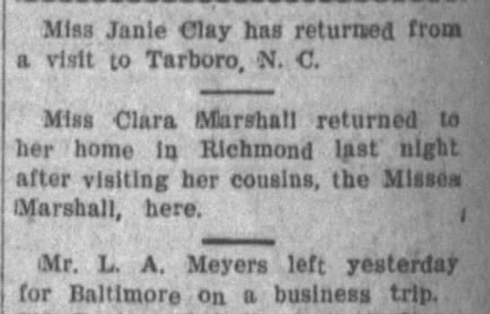 Society column excerpt, 1907 - Miss Janle Clay has returned from a visit to...
