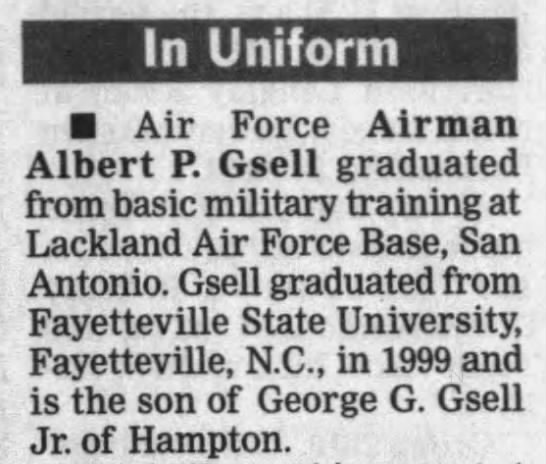 Albert P. Gsell -Air Force -son of George G. Gsell Jr. 08.02.2001 -