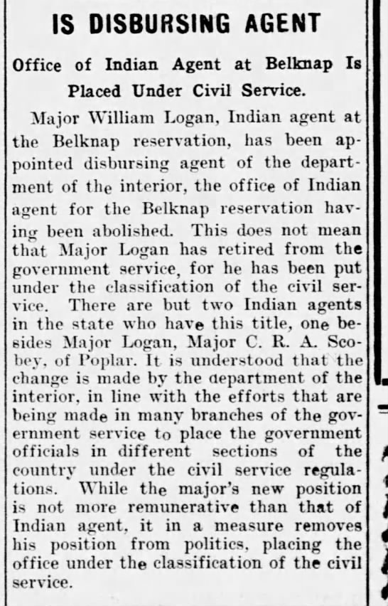 Logan an Indian agent at Belknap reservation; Dept of interior, civil service -