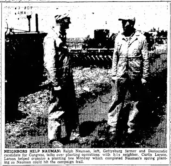 Ralph A. Nauman photo with fellow farmer - : S. A. 1 May. a y the Day a y con- NEIGHBORS...