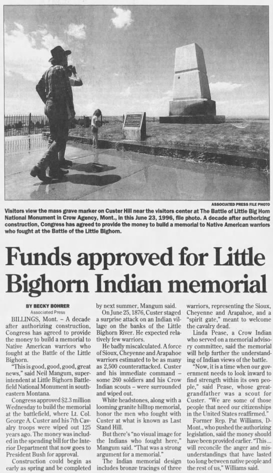 Funds approved for Little Bighorn Indian Memorial - 7 , i- ,. ,- iff r i . ASSOCIATED PRESS FILE...
