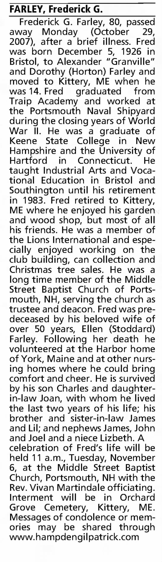 Farley, Frederick G - Obituary - Hartford Courant Hartford, Connecticut  Wednesday, October 31, 2007 - FARLEY, Frederick G. Frederick G. Farley, 80,...