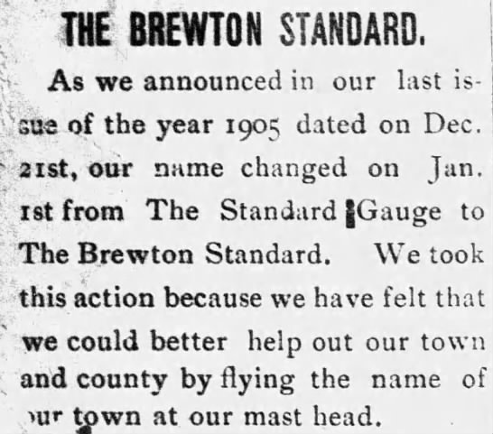 The Standard Gauge changes name to The Brewton Standard Jan 1, 1906 -