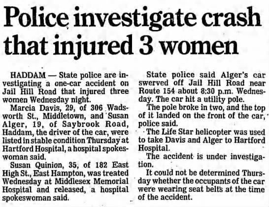 Susan Quinion, 35, 182 E High St, E Hampton, injured in car crash. - Police investigate crash that injured 3 women...