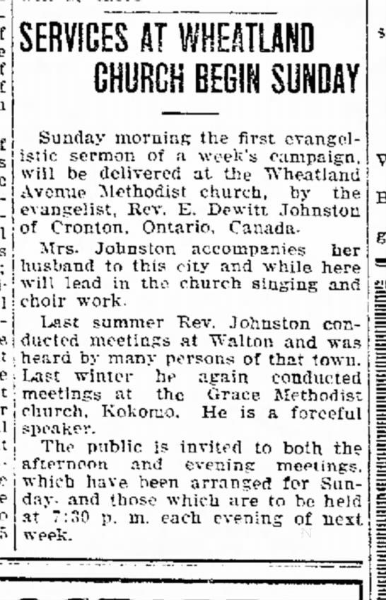 Logansport Pharos-Tribune, Indiana.  15 Oct 1921, Sat. Pg 5.  Rev. E. Dewitt Johnston - of of of SERVICES AT WHEATUND CHURCH BEGIN...