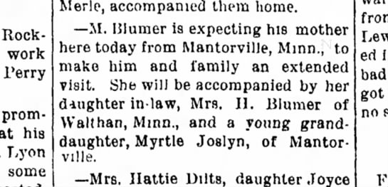 M. Blumer's mother to visit from Mantorville, with Myrtle Joslyn -