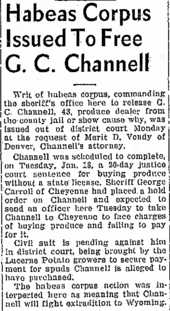 Habeas Corpus Issued to Free G. C. Channell -
