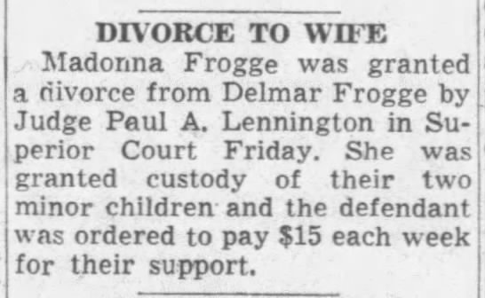 Aunt Donnie and Delmar divorced 6 Aug 1955 Muncie Evening Press Muncie, Indiana -