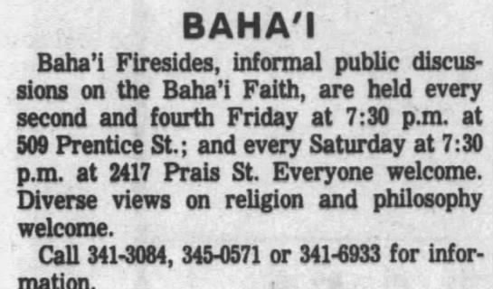 Baha'i firesides at Prentice and Prais Sts -
