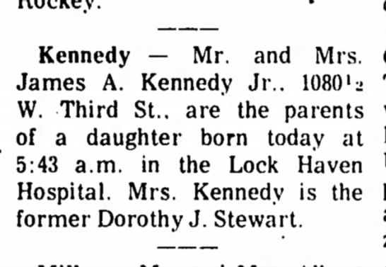 Birth Notice - Kennedy — Mr. and Mrs. James A. Kennedy Jr.....