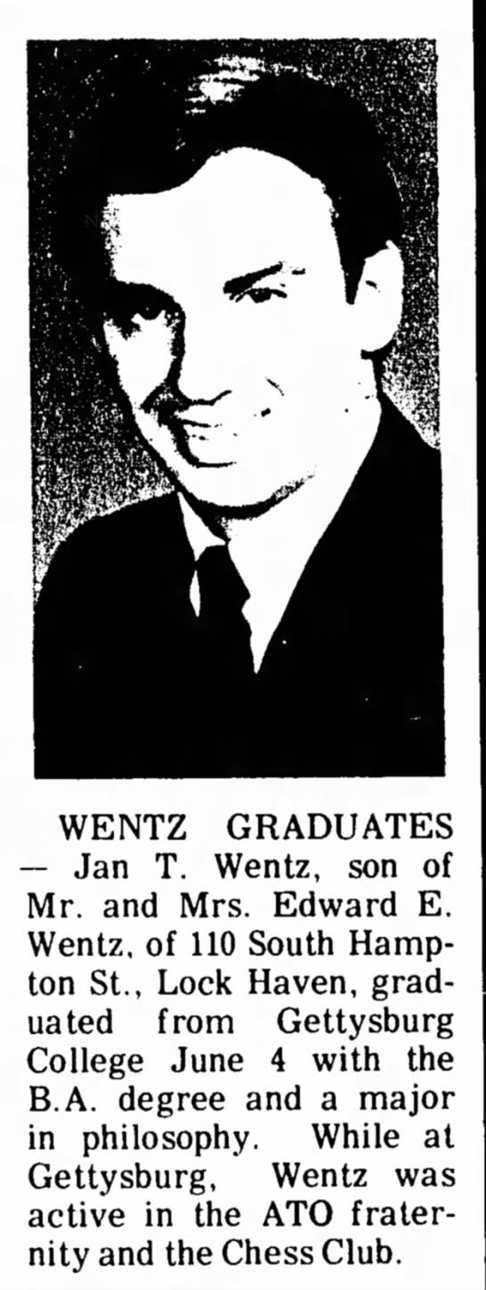 - WENTZ GRADUATES — Jan T. Wentz, son of Mr. and...