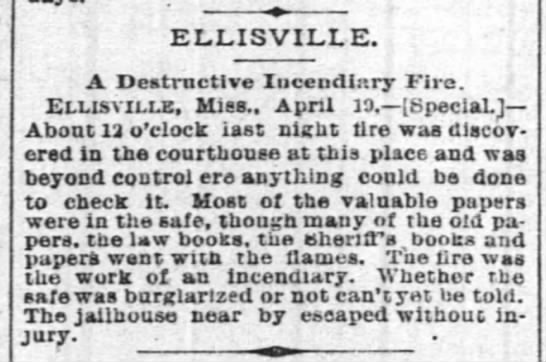 A Destructive Incendiary Fire. (the courthouse) 1887 - ELLISVILXE. A Destructive Iucendlary Fire....