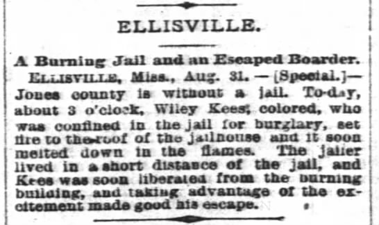 A Burning Jail. 1896 - ELLISVILLE. A Burning; Jail and an Eseaped...