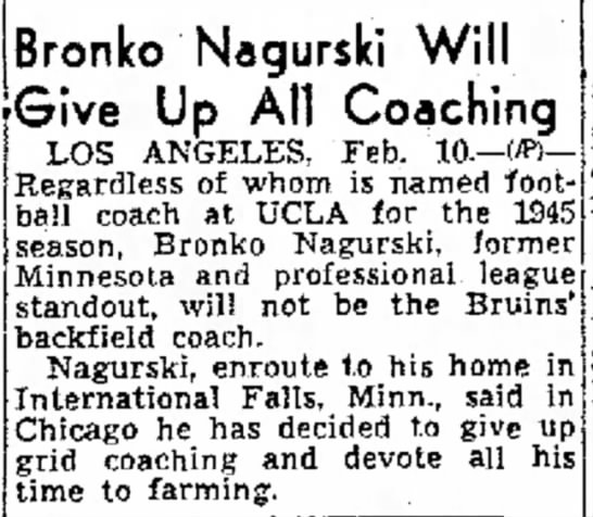 Bronko Nagurski Will Give Up All Coaching -