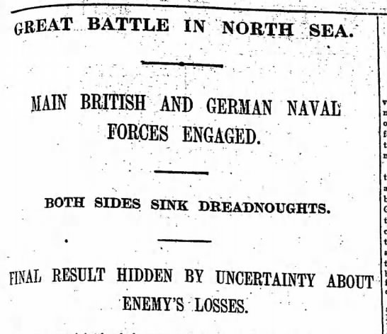 Headline in a British newspaper reporting on the Battle of Jutland -