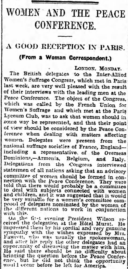 Women and the Peace Conference. The Guardian, (London, England) 18 February 1919, p 5 -